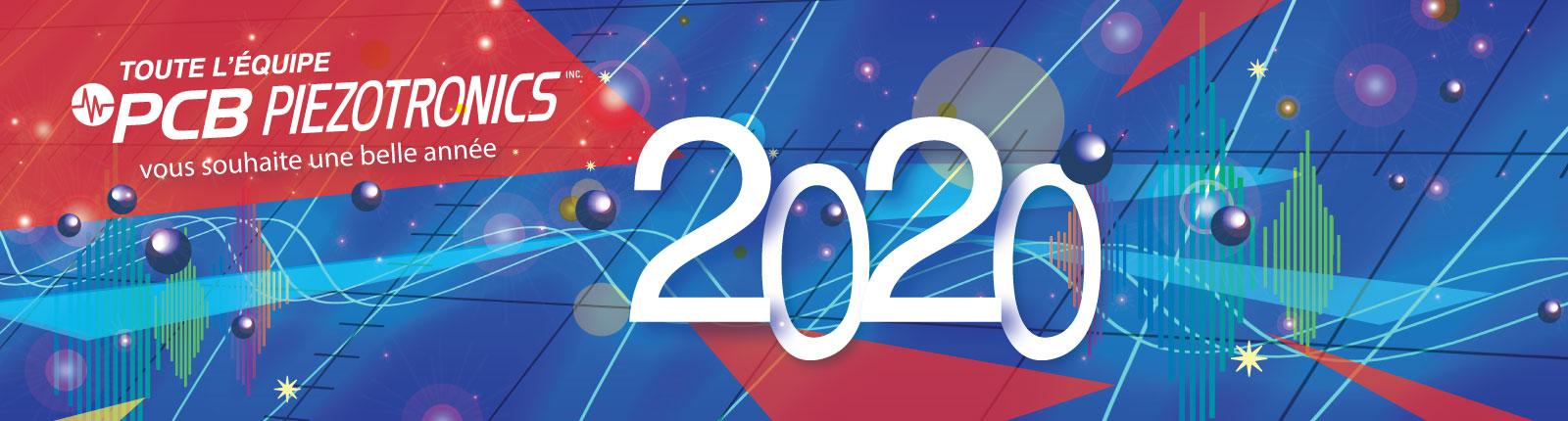 Bonne année 2020 avec PCB Piezotronics